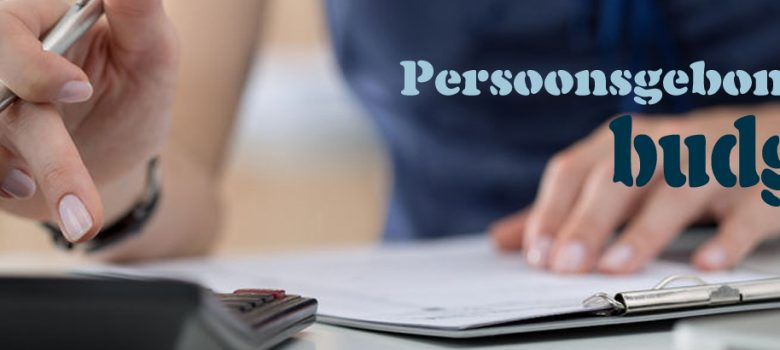 Persoonsgebonden budget - Hoe zit het toch?