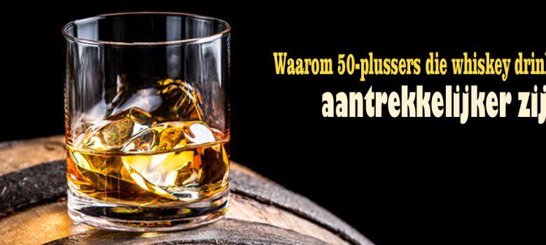 Waarom 50-plussers die whisky drinken aantrekkelijker zijn
