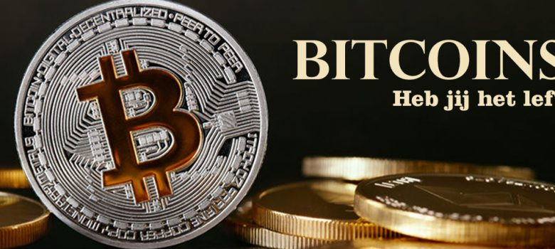 Bitcoins, heb jij het lef?